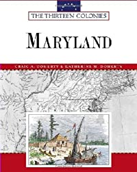 Maryland (Thirteen Colonies) by Katherine M. Doherty (2006-11-30)