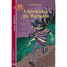 A herdanza do marqués (Galician Edition)