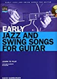 Early Jazz And Swing Songs: Acoustic Guitar Method Songbook