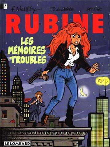 Rubine, n° 1 : Les mémoires troubles