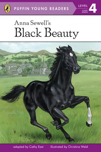Anna Sewell's Black Beauty (Puffin Young Readers, L4)