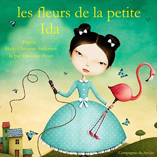 Les fleurs de la petite Ida (Les plus beaux contes pour enfants)