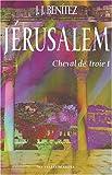 Cheval de Troie, tome 1 - Jérusalem