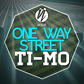Ti-Mo-One Way Street