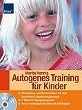 Autogenes Training mit CD für Kinder inkl. Phantasiereisen