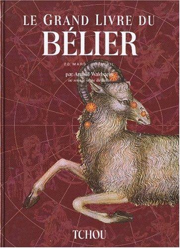 Le grand livre du Bélier par Arnold Waldstein