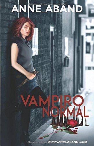Vampiro Normal: ¿Qué harías tú si te conviertieran y de repente...