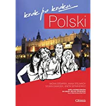 Polski, Krok po Kroku: Coursebook for Learning Polish as a Foreign Language: Coursebook for Learning Polish as a Foreign Language