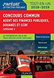 concours commun agent des finances publiques douanes et ccrf 2018 2019 cat?gorie c tout en un