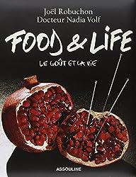 Food & Life Le goût et la vie