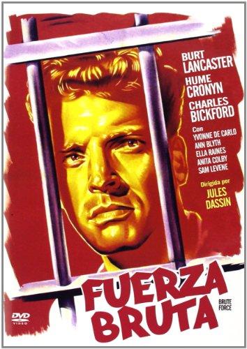 Zelle R 17 - Fuerza Bruta - Brute Force - Jules Dassin - Burt Lancaster - Audio: Englisch, Spanisch. Untertitel: Spanisch.