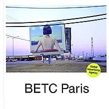 BETC PARIS - Global Advertising Agency