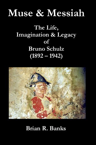 muse-and-messiah-the-life-imagination-and-legacy-of-bruno-schulz-1892-1942-axis-series