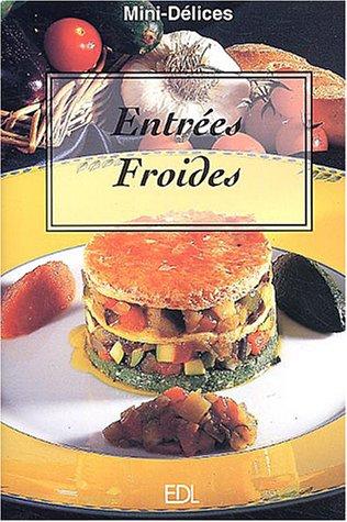 Entrées Froides par Fabien Bellashen
