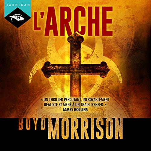 L'Arche par Boyd Morrison