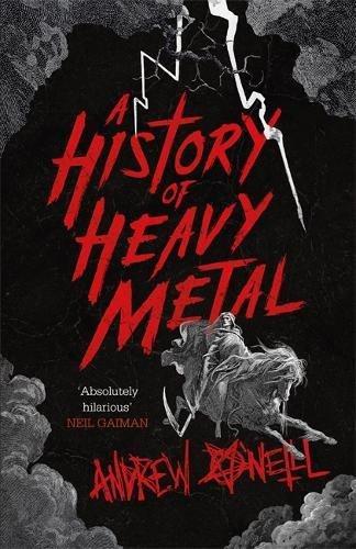 A History of Heavy Metal por Andrew O'Neill