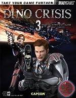 Dino Crisis? 3 Official Strategy Guide de Bart G. Farkas