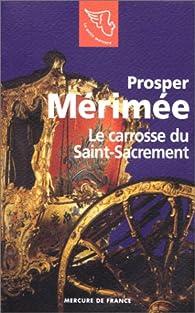 Le Carrosse du Saint Sacrement par Prosper Mérimée