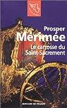 Le Carrosse du Saint Sacrement par Mérimée