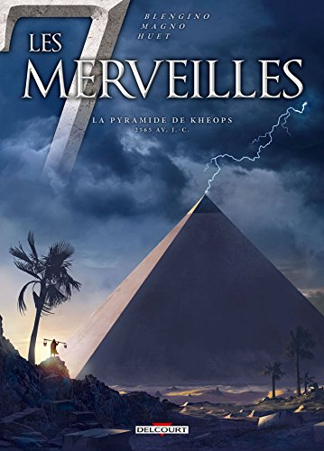 Les 7 Merveilles T5 - La Pyramide de Khéops