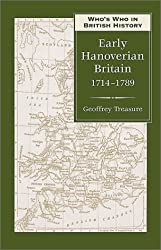 Who's Who in Early Hanoverian Britain, 1714-1789 (Who's Who in British History)
