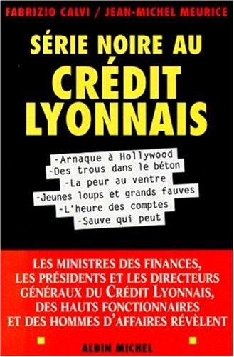 Srie noire au Crdit Lyonnais