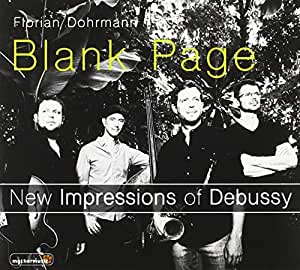 Blank Page - New Impressions of Debussy