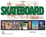 Best unknown Skateboards - SKATEBOARD RETROSPECTIVE (Collector's Guide) Review