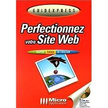 Perfectionnez votre site web (avec CDROM)