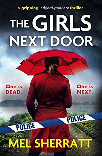 the-girls-next-door-a-gripping-edge-of-your-seat-crime-thriller-detective-eden-berrisford-crime-thri