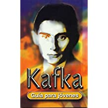 Franz Kafka (Guía para jóvenes)