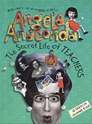 The Secret Life of Teachers (Angela Anaconda)