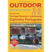 Portugal Spanien: Jakobsweg Caminho Português von Porto nach Santiago de Compostela