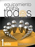 Equipamiento para todos - Nivel 1: Serie de enseñanza y equipamiento (Serie De Ensenanza Y Equipamiento / Series of Teaching and Equipment) (Spanish Edition)