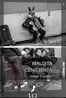 Maldita Cenicienta por Isabel Camblor Gratis