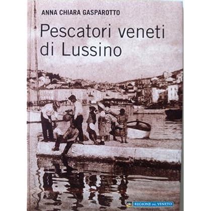 Pescatori Veneti Di Lussino