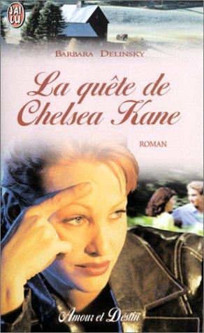 La Quête de Chelsea Kane