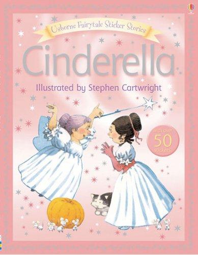 Cinderella (FAIRYTALE STICKER STORYBOOKS)