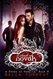 A Shade of Novak (A Shade of Vampire : Book 8) by Bella Forrest