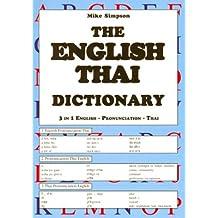 Thai-Englisch-Lautschrift-English-Thai Wörterbuch: Mit Suchregister in Lautschrift des Thailändischen (Thailändische Sprachbücher)