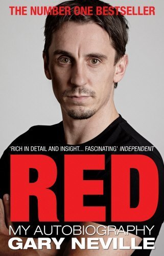 [ RED: MY AUTOBIOGRAPHY ] by Neville, Gary ( Author ) [ Jul- 19-2012 ] [ Paperback ]