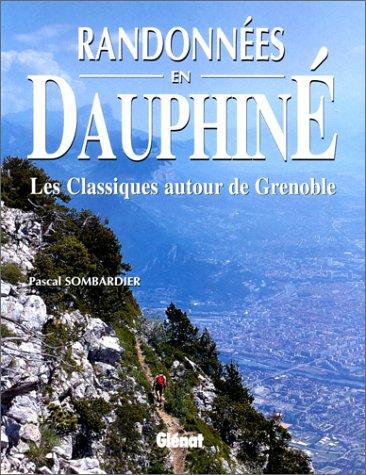 Randonnées en Dauphiné
