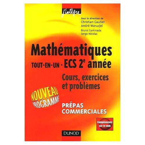 Mathématiques Tout-en-un ECS 2e année : Cours et exercices Prépas commerciales