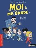 """Afficher """"Moi & ma super bande n° 7 Une Nuit à l'école"""""""