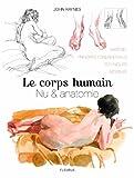 Le corps humain - Nu et anatomie, Le dessin de modèle vivant étape par étape