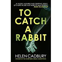 To Catch a Rabbit (Sean Denton)