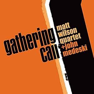 Gathering Call
