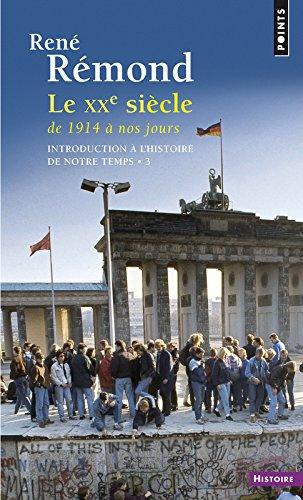 Introduction à l'histoire de notre temps. Le XXe s (3) par Rene Remond