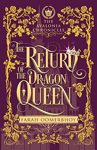 The Return of the Dragon Queen (The Avalonia Chronicles, Band 3)