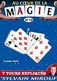Au coeur de la Magie avec Sylvain Mirouf N°10